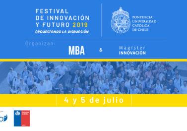MBA y Magíster en Innovación organizan Festival de Innovación y Futuro UC