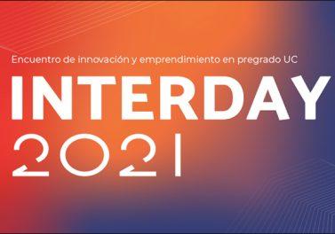 INTERDAY: ¿desarrollaste un proyecto de innovación o emprendimiento? ¡Compártelo con toda la comunidad UC!